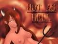 Žaidimai Hot as Hell [v 0.16]